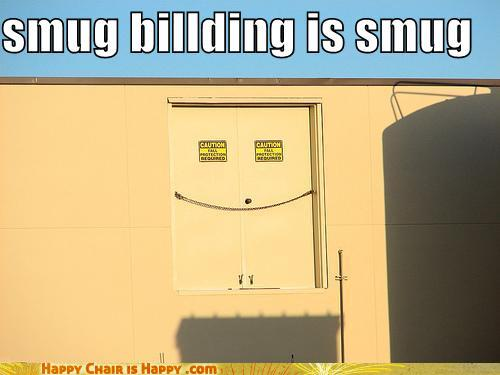 Objects With Faces-Smug Building is Smug