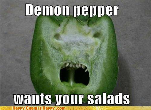Objects With Faces-Demon Pepper Wants Your Salads