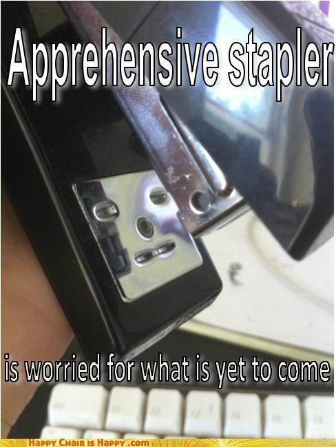 objects with faces-Apprehensive Stapler is Worried For What is Yet to Come