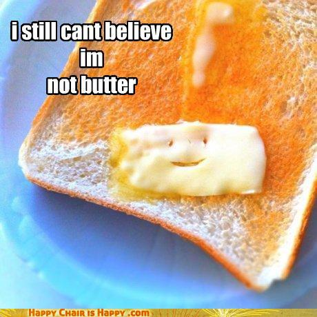 objects with faces-But You Butter Believe It!